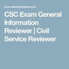CSC Exam General Information Reviewer | Civil Service Reviewer Civil Service Reviewer, Exams Tips, Study Tips, Civilization, Encouragement, Knowledge, Classroom, Science, Education