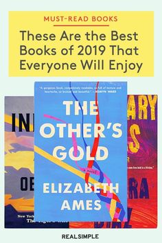 These Are the Best Books of 2019 | Our book editors shared the best books of 2019 from a wide variety of genres like historical fiction, romance novels, memoirs, and more. Read any one of these highly-recommended books to help transport you to another world, time, and life with these engaging stories. #realsimple #bookrecomendations #thingstodo #bookstoread Good Books, Books To Read, Fun Fall Activities, Real Simple, Another World, Historical Fiction, Romance Novels, Book Recommendations, Memoirs