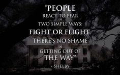 what Shelby really said-'There is no shame in getting the hell out of the way.'
