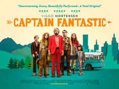 "Quad poster for Matt Ross' ""Captain Fantastic"" starring Viggo Mortensen George Mackay, Noam Chomsky, Trailer Song, Movie Trailers, Official Trailer, Matt Ross, Jones Baby, Trailer Oficial, Captain Fantastic"