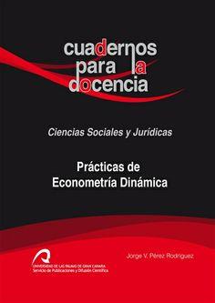 Prácticas de econometría dinámica / Jorge V. Pérez Rodríguez (2013)