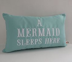 "Mermaid pillow cover A MERMAID SLEEPS HERE 12"" x 20"" lumbar Sunbrella glacier…"