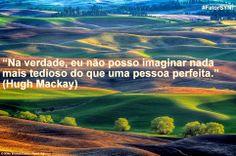 #PERFEIÇÃO _ Shine Your Nature _ #FatorSYN! imagem: Mike Brandt