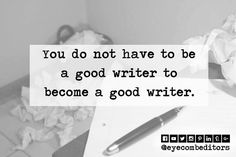 #TuesdayMotivation #writer #writing #eyecombeditors Tuesday Motivation, How To Become, Writer, Eye, Instagram Posts, Writers