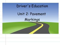 Driver's Education Activity  Pavement Markings Driving Teen, Driving School, Driving Tips For Beginners, Drivers Ed, Teen Driver, Drive Time, Learning To Drive, Educational Activities, Curriculum
