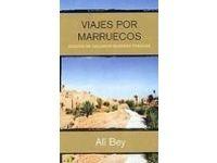 Viajes por Marruecos / Ali Bey