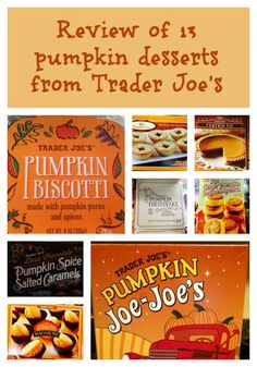 Trader Joe's pumpkin desserts are an autumn highlight - here's a review of 13 of them! Find out if the pumpkin Joe Joe's are worth it.
