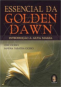 Essencial da Golden Dawn - 9788537004258 - Livros na Amazon Brasil