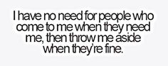 So true! Fair weather friends not needed! Amazing Quotes, Great Quotes, Quotes To Live By, Inspirational Quotes, Motivational, Fake Friend Quotes, Fake Friends, Lying Friends Quotes, Toxic Friends