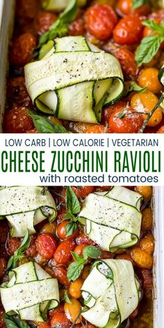 Easy Cheese Zucchini Ravioli With Roasted Tomatoes - The Perfect Low Carb Low Calorie Dinner Idea. Zucchini Noodles Wrapped Around A Garlic Herb Cheese Then Baked In A Simple Balsamic Roasted Tomato Sauce For A Fresh, Light And Delicious Weeknight Meal Zucchini Ravioli, Zucchini Noodles, Cheese Ravioli, Healthy Dinner Recipes, Low Carb Recipes, Vegetarian Recipes, Cooking Recipes, Breakfast Recipes, Roasted Tomato Sauce