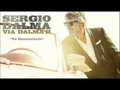 Sergio Dalma - Te Enamorarás
