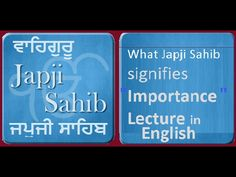 Japji Sahib | What It Is |  Why It's Required Our Life, Meant To Be, English, Reading, English Language