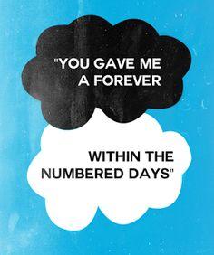 """Frases de Libros/Peliculas: """"Me diste un para siempre dentro de días contados"""" - Augustus Waters. Bajo la misma estrella de John Green"""
