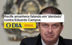 Em Recife pessoas falam em 'atentado' contra Eduardo Campos