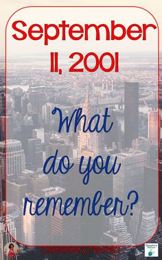September 11, 2001: What do you remember? This post compares my experience in…