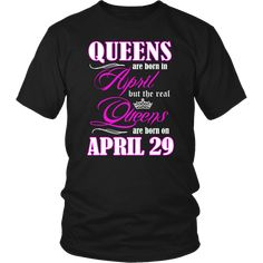 ab8be8dd 42 Best Queens Are Born In April Tee Shirt images | T shirts, Tee ...