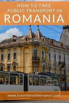 How to see Romania by public transport; everything you need to know to explore Romania by train and bus; via Brea Source by travelbreatherepeat Road Trip Europe, Europe Travel Guide, Travel Guides, Travel Hacks, Italy Travel, Europe Destinations, Amazing Destinations, Ukraine, Coach Travel