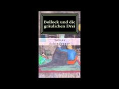 Bollock und die gräulichen Drei - #Hörproben Youtube, Cover, Books, Scary Stories, Authors, Pocket Books, Literature, Reading, Libros