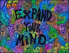 Expand your mind. #hippy
