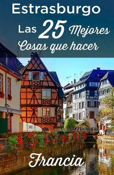 Visit Strasbourg: TOP 25 Things to Do and Must See Visite Estrasburgo: las 25 mejores cosas que hace Europe Destinations, Best Vacation Destinations, Best Vacations, Vacation Ideas, Vacation Trips, Road Trip France, France Travel, Strasburg France, Petite France