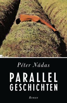 Péter Nádas | Parallelgeschichten