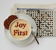 """""""Joy First.""""   Since everything is relative, today I will Choose Joy!     #Quote #ChooseJoy"""