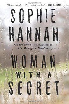 Woman with a Secret: A Novel by Sophie Hannah