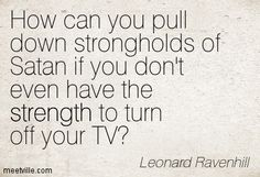 Quotes of Leonard Ravenhill About joy, entertainment, simple, god ...