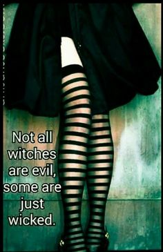 """Woman who goes to various churches to mess with people and preachers makes up a new persona every time Magick Wicca Witch Witchcraft: """"Not all are evil; some are just wicked."""" - Pinned by The Mystic's Emporium on Etsy Wiccan, Magick, Pagan Witchcraft, Samhain, Witch Quotes, Which Witch, Estilo Rock, Season Of The Witch, Practical Magic"""