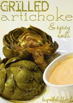 Grilled artichoke & spicy aoili dipping sauce. all you really need is artichoke!