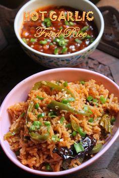 YUMMY TUMMY: Hot Garlic Fried Rice Recipe - Fiery Chilli Garlic Fried Rice…
