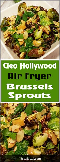 Air Fryer Cleo Hollywood Brussels Sprouts via @thisoldgalcooks
