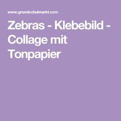 Zebras - Klebebild - Collage mit Tonpapier