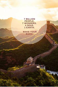7 billion people. 7 wonders. 4 seas. 1 Earth. Make your mark! #travel #cheaptickets #airtickets #traveltheworld #7wonders #wanderlust
