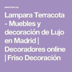 Lampara Terracota - Muebles y decoración de Lujo en Madrid | Decoradores online | Friso Decoración