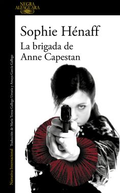La Brigada de Anne Capestan / Sophie Hénaff