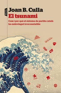 JUNY-2017. Joan B. Culla. El Tsunami.  329 CAT.