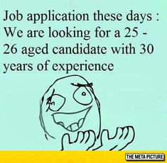 Funny pictures about Job Applications Nowadays. Oh, and cool pics about Job Applications Nowadays. Also, Job Applications Nowadays photos. Funny Quotes, Funny Memes, Jokes, Smile Meme, I Am The Doctor, The Meta Picture, Pin Up Poses, Crazy Stupid, Work Humor