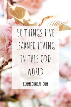 """I know the term, """"the new normal"""" is being used a lot to name this weird world we're living in, but I don't like it, never did. Adapting to change isn't always easy, but mosttimes positives come out like with the invention of many things. I share 50 things I've recently learned living through these difficult times, read the blog post!"""