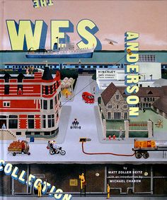 THE WES ANDERSON COLLECTION - MARTIN VENEZKY