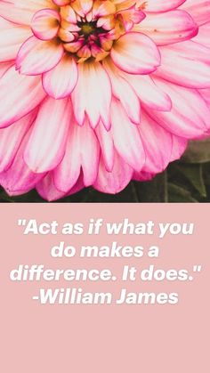 Happy Quotes, Positive Quotes, Williams James, Make A Difference, Acting, Inspirational Quotes, How To Make, Happiness, Life Coach Quotes