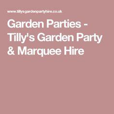 Garden Parties - Tilly's Garden Party & Marquee Hire