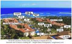 Majestic Colonial Punta Cana Map of key areas for Brides - easily one of my favourite resorts to shoot at!