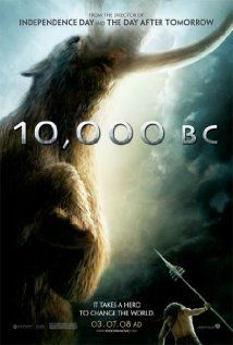 10,000 BC - A prehistoric epic that follows a young mammoth hunter's journey through uncharted territory to secure the future of his tribe.