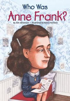 Who Was Anne Frank? by Ann Abramson,Nancy Harrison, Click to Start Reading eBook, In her amazing diary, Anne Frank revealed the challenges and dreams common for any young girl. But Hi
