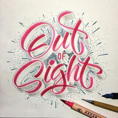 Out of sight! #handlettering #lettering #typematters #typography #typographyinspired #type #thedailytype #typeverything #goodtype #calligritype #typetopia #typeworship #typespot #thedesigntip #typegang #artoftype #typostrate #TY_CA #ligaturecollective #kuretake #pencil #dots #brushpen #brushtype #brushscript by typo_steve