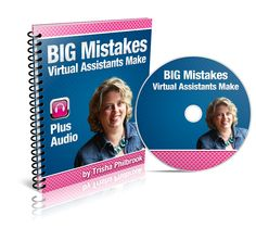 BIG Mistakes Virtual Assistants Make  Preorder for 50% off!  Now only $7.97