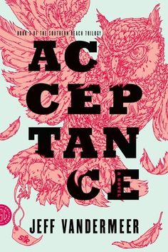 Acceptance (Southern Reach Trilogy, #3)