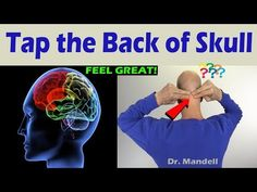 Tap the Back of Your Skull and Feel What Happens - Dr Alan Mandell, DC Neck Exercises, Facial Exercises, Physical Stress, Physical Therapy, Head Pressure Points, Chi Energy, Shoulder Pain Relief, Neck Problems, Health Heal