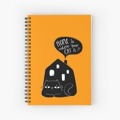"""""""Home is where your cat is"""" Spiral Notebook by GabiToma 
